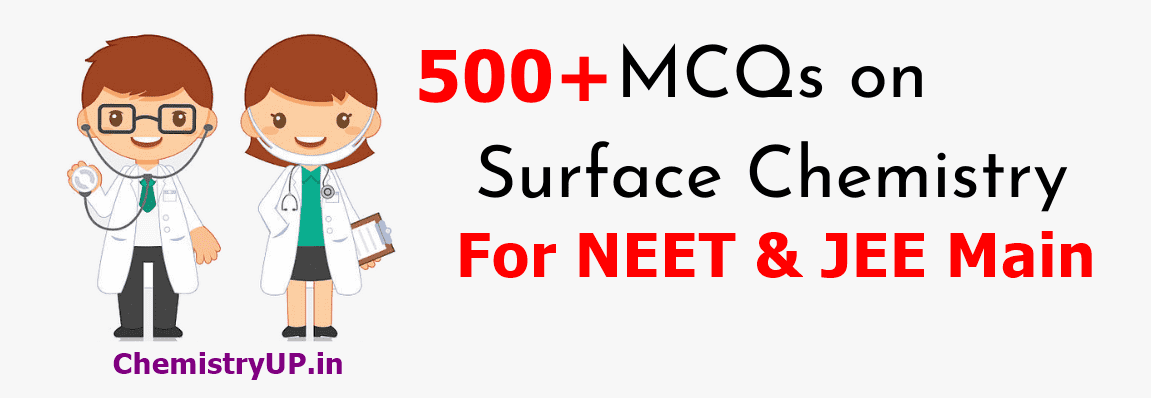 Class 12 MCQ on Surface Chemistry For NEET and JEE Main