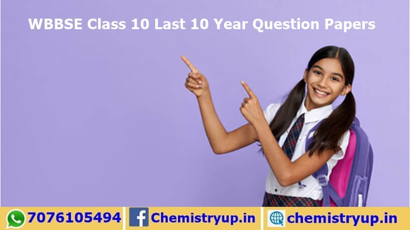WBBSE Class 10 Last 10 Year Question Papers