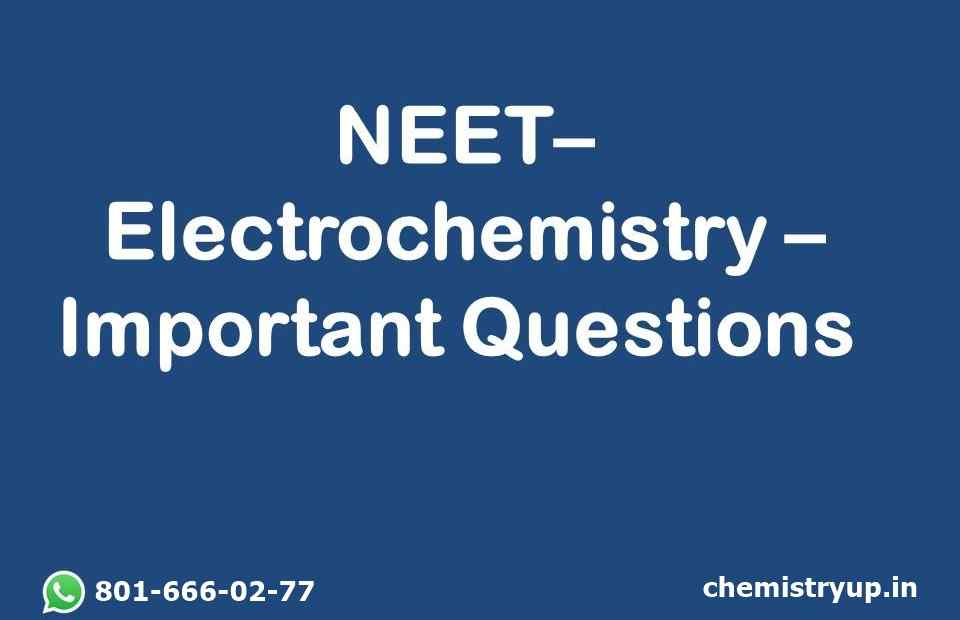 Electrochemistry NEET Previous Year Questions