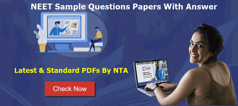 NEET Sample Questions Papers With Answer