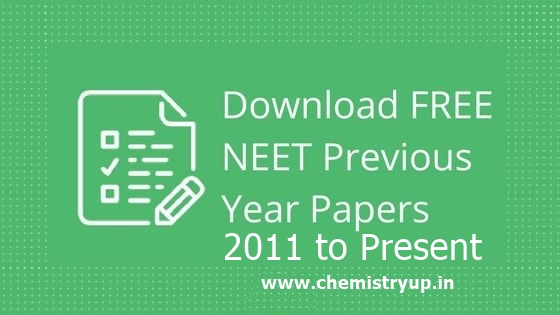 NEET Previous Year Question Papers With Solutions pdf Free Download