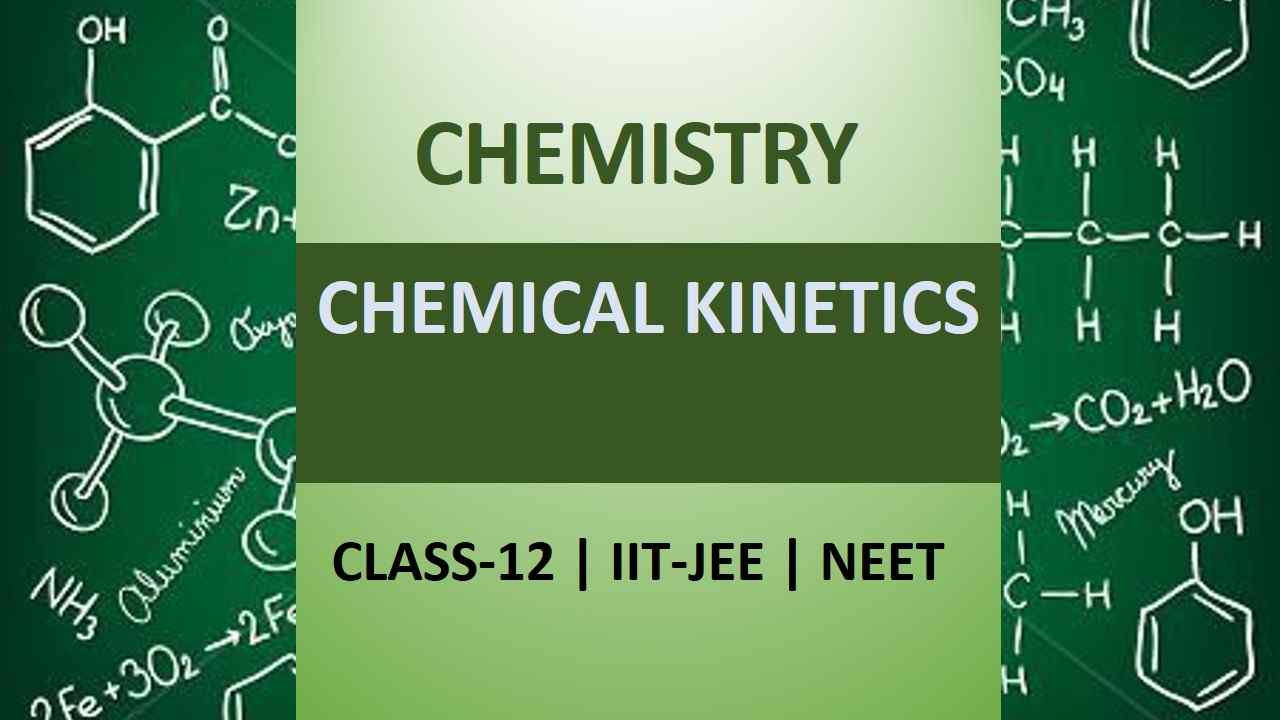 CBSE Class 12 Chemistry Notes Chemical Kinetics