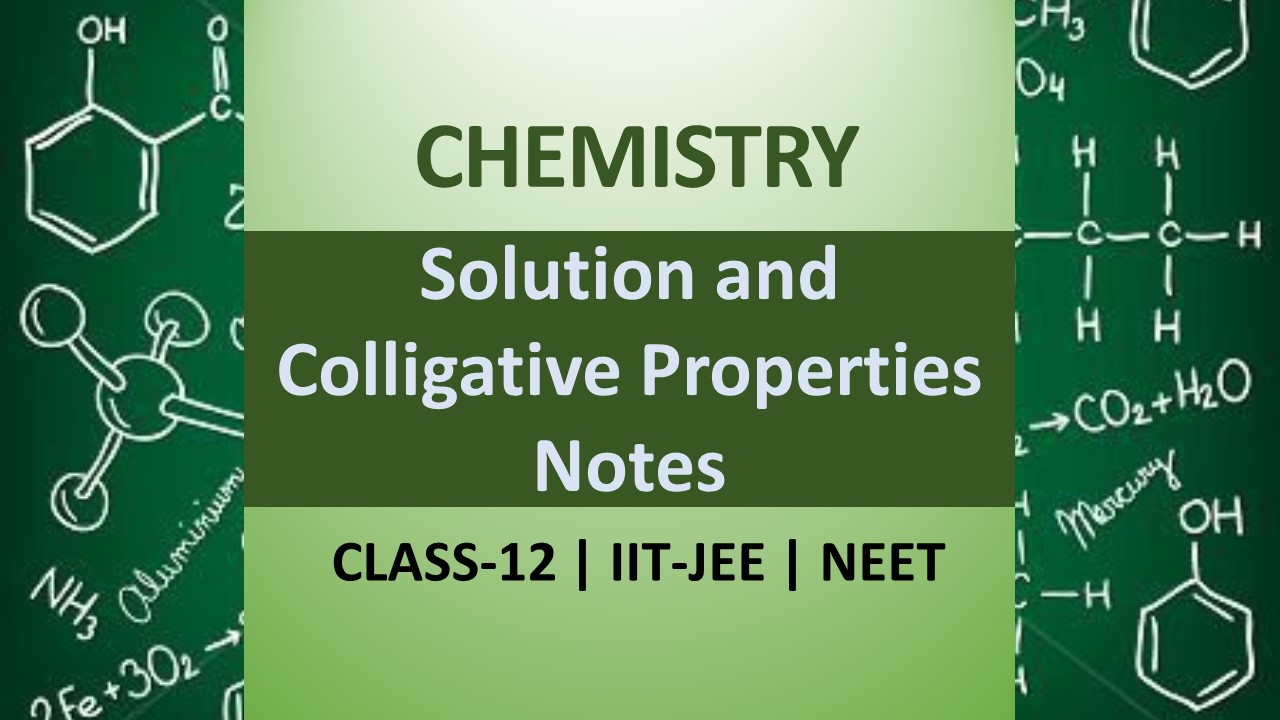 CBSE Class 12 Chemistry Notes Solutions