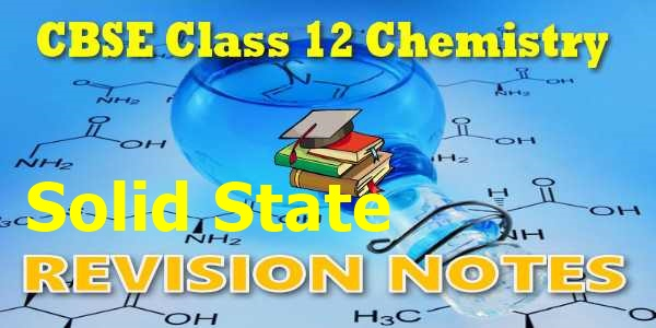 Solid State Chemistry Notes PDF
