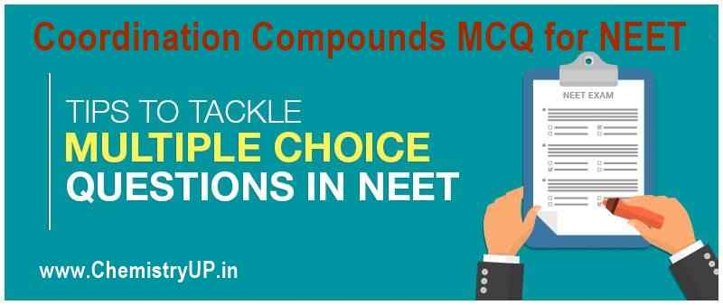 Coordination Compounds MCQ for NEET 2022 - 23