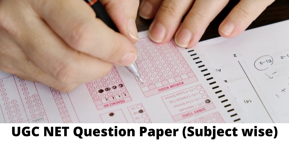 UGC NET Previous Year Question Paper 2 (Subject wise)