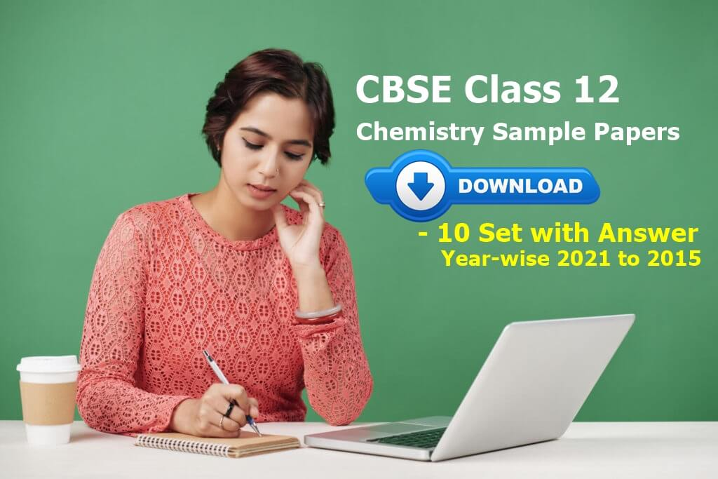 CBSE Class 12 Chemistry Sample Papers Free PDF