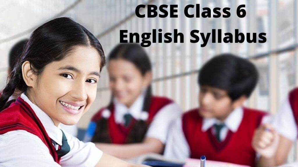 CBSE Syllabus for Class 6 English PDF Download