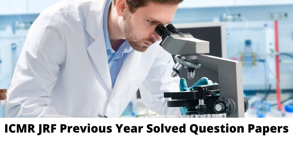ICMR JRF Previous Year Solved Question Papers
