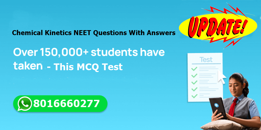 Chemical Kinetics NEET Previous Year Questions With Answers