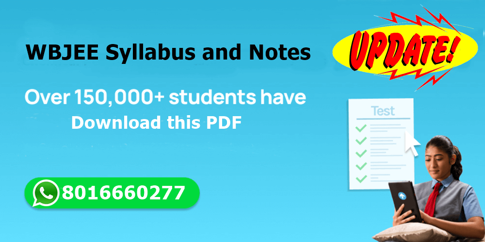 Latest WBJEE Syllabus and Notes PDF Download 2022 2023 2024 2025 2026