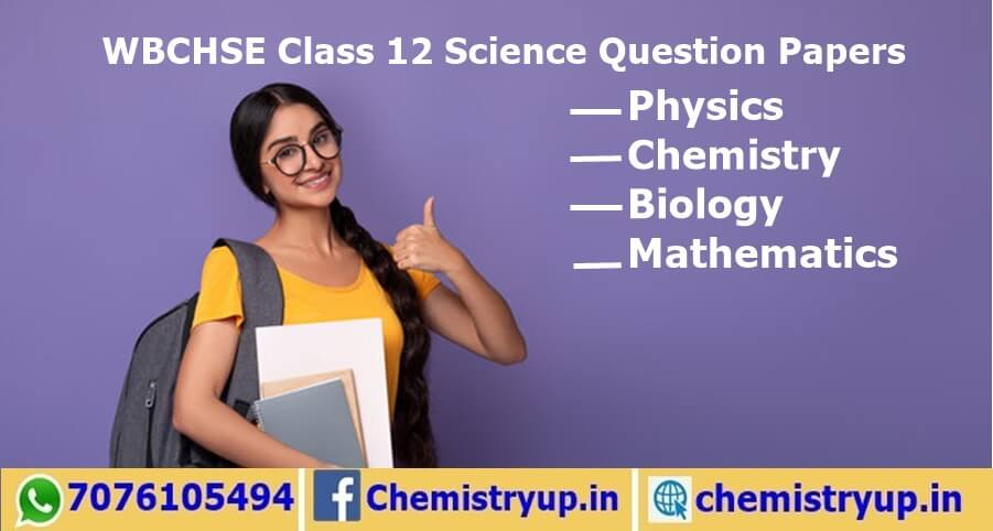 Science WBCHSE Question Papers