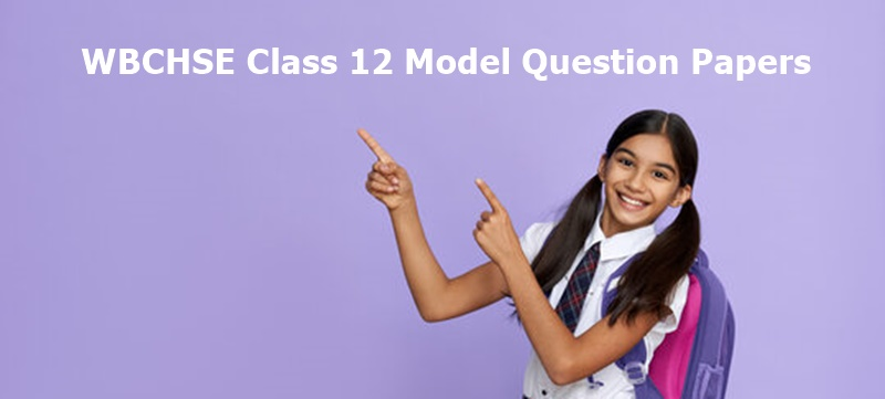 WB HS Model Question Papers Download