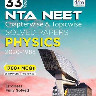 Disha 33 Years NEET Chapterwise and Topicwise Solved Papers PHYSICS (2020 - 1988) Download