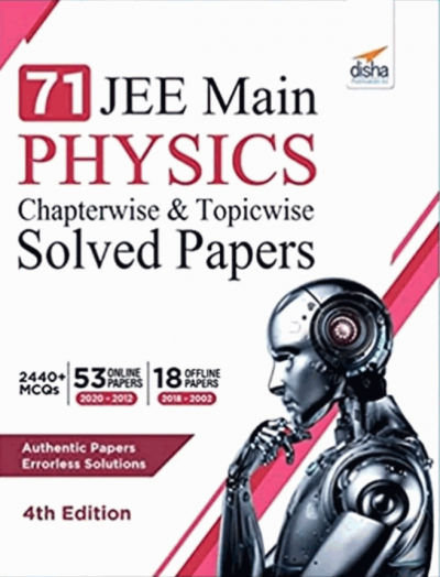 Disha 71 Jee Main Physics Chapterwise & Topicwise Solved Paper Download Now