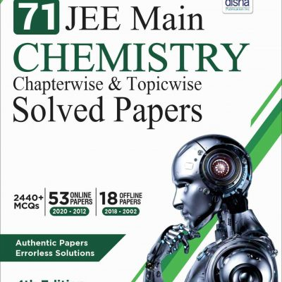 disha 71 jee main chemistry chapterwise and topicwise solved papers